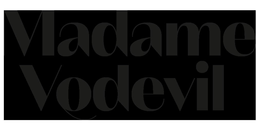Madame Vodevil